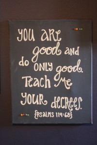 LB's life verse - as we've been praying for him.  My friend from Flagler, Karisse, made him this!  Thank you!