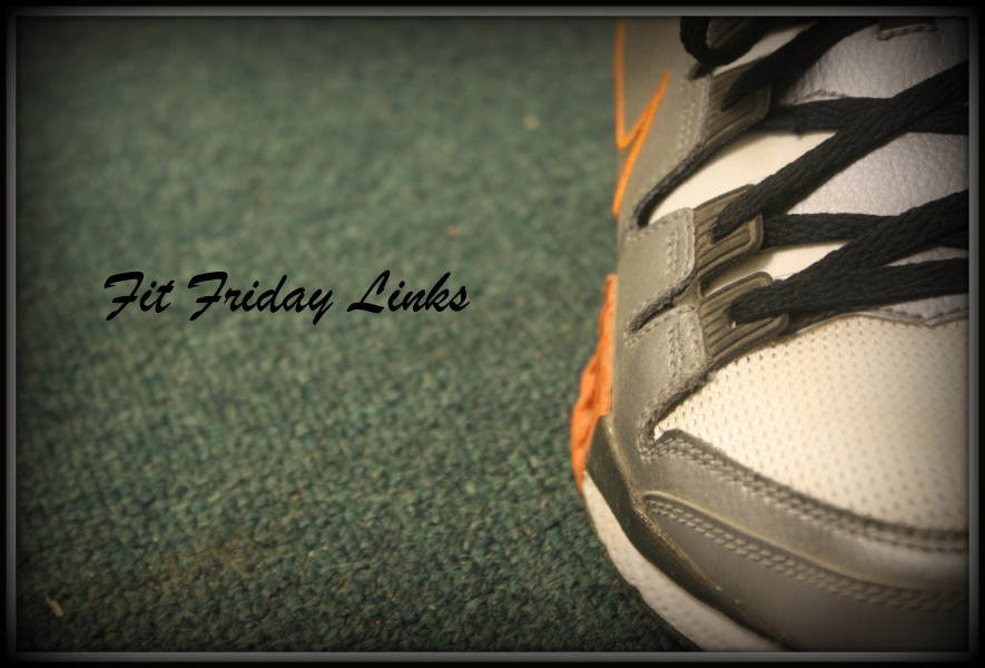 Fit Friday Links