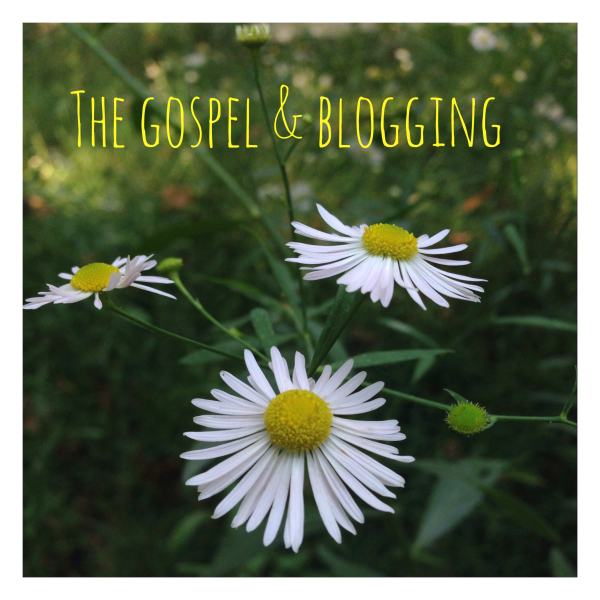 The Gospel and Blogging