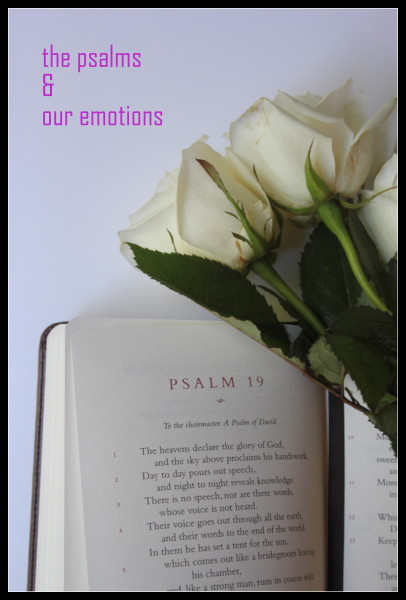 The psalms and our emotions